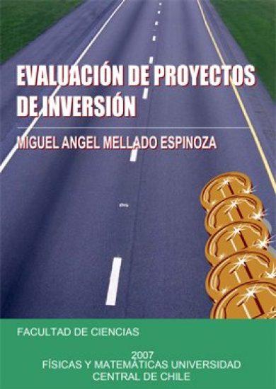 Evaluación de proyectos de Inversión – Miguel Angel Mellado Espinoza