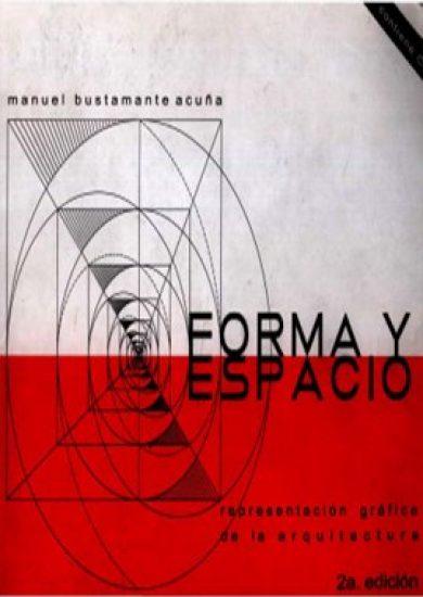 Forma Y Espacio - Manuel Bustamante Acuña