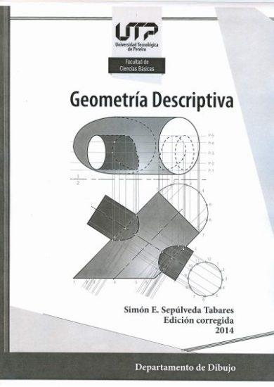 Geometría Descriptiva - Simon Emilio Sepúlveda Tabares Libro PDF
