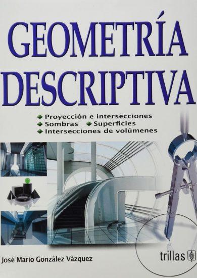 Geometria Descriptiva - Jose Mario Gonzalez Vazquez | Libro PDF