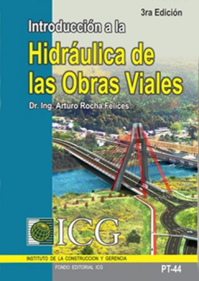 Hidráulica De Las Obras Viales - Arturo Rochas Felices