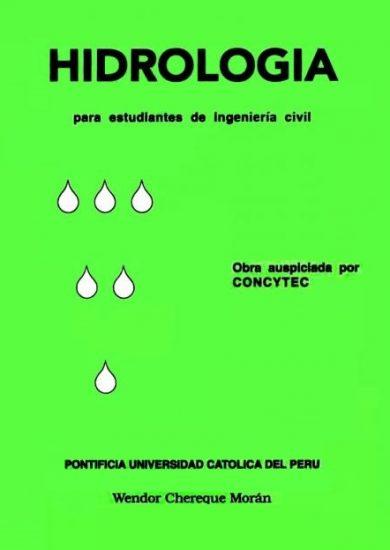 Hidrología para Estudiantes de Ingeniería Civil – Wendor Chereque Morán | Libro + Solucionario