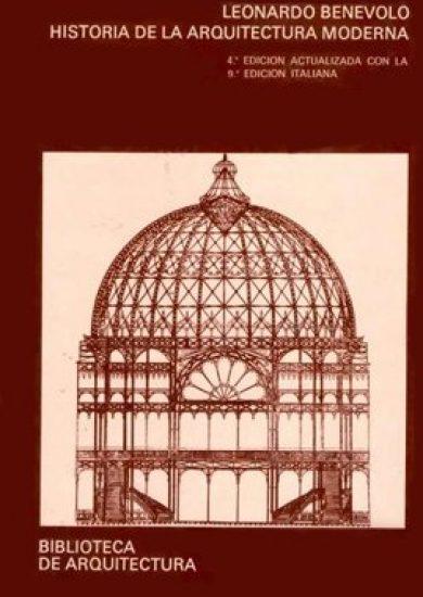 Historia De La Arquitectura Moderna Vol 2 - Leonardo Benevolo