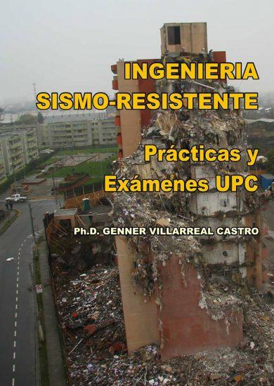 INGENIERÍA SISMO-RESISTENTE Prácticas y Exámenes UPC – Genner Villarreal Castro   Libro PDF