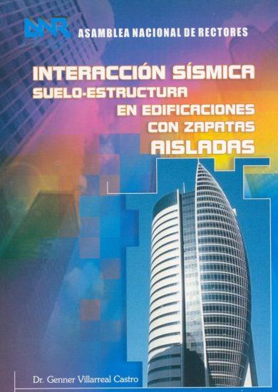 Interacción Sísmica Suelo-Estructura en Edificaciones con Zapatas Aisladas – Genner Villarreal Castro | Libro PDF