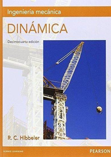 Ingeniería Mecánica Dinámica (14va Edición) – Russell C. Hibbeler Libro + Solucionario