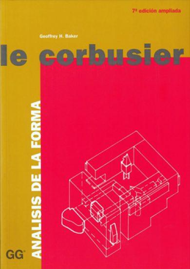 Le Corbusier - Análisis de la Forma - Geoffrey Howe Baker