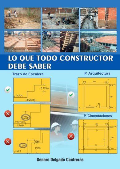 Lo Que Todo Constructor Debe Saber - Genaro Delgado Contreras Libro PDF