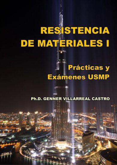 Resistencia de Materiales I Prácticas y Exámenes USMP – Genner Villarreal Castro   Libro PDF