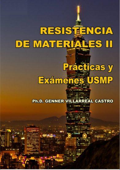 RESISTENCIA DE MATERIALES II Prácticas y Exámenes USMP – Genner Villarreal Castro | Libro PDF