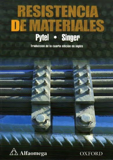 Resistencia de Materiales – Pytel Singer | 4ta Edición | Libro PDF + Solucionario