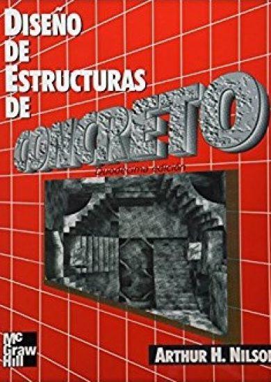 Diseño de Estructuras de Concreto – Arthur Nilson | 12da Edición | Libro PDF + Solucionario