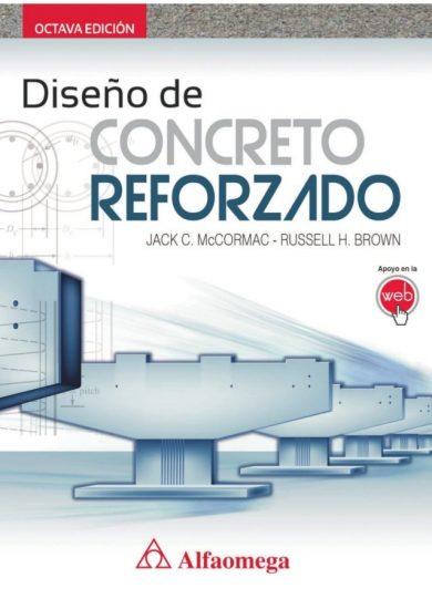 Diseño de Concreto Reforzado (8va. Edición) - McCormac | Libro + Solucionario