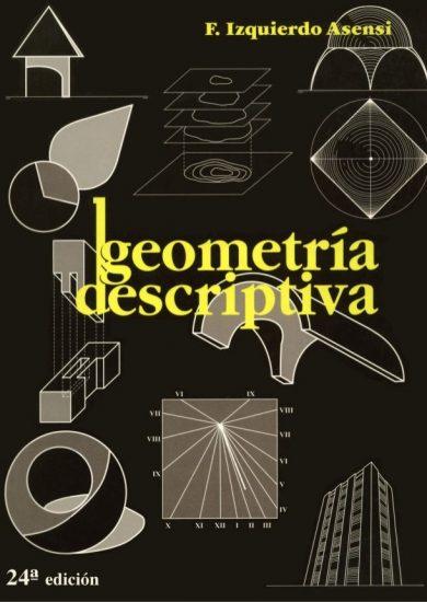 Geometría Descriptiva - Fernando Izquierdo Asensi   DESCARGA PDF   24 ED  