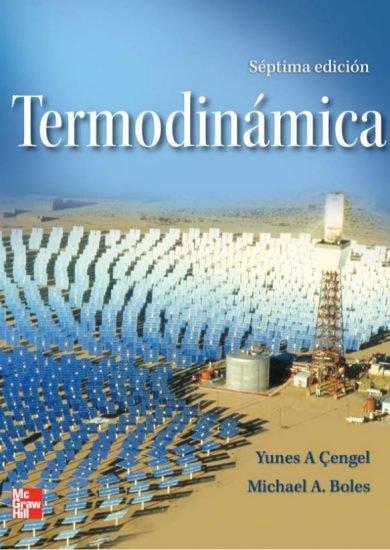 Termodinámica (7ma Edición) – Yunus A. Cengel, Michael A. Boles   Libro PDF + Solucionario