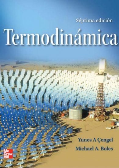 Termodinámica (7ma Edición) – Yunus A. Cengel, Michael A. Boles | Libro PDF + Solucionario