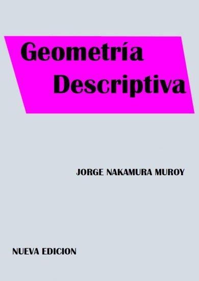Geometría Descriptiva – Jorge Nakamura Muroy | Libro PDF